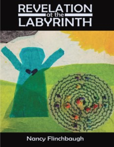 Front Cover Revelation at the Labyrinth by Nancy Flinchbaugh - Copy
